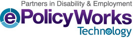 ePolicyWorks Technology: Partners in Disability & Employment